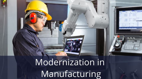 Modernization in Manufacturing